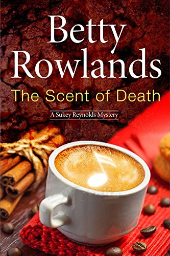9780727883919: Scent of Death, The: A Sukey Reyholds British police procedural (A Sukey Reynolds Mystery)