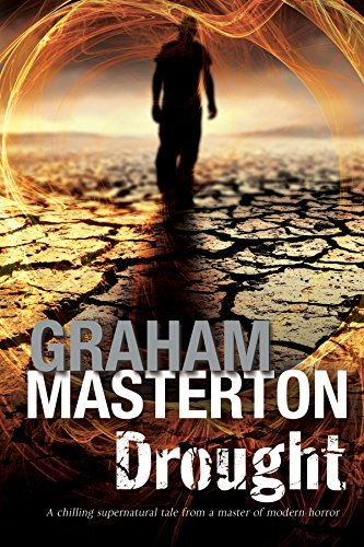 Drought: A Californian environmental disaster thriller: Masterton, Graham