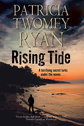 Rising Tide: Romantic suspense set in the Caribbean: Ryan, Patricia Twomey