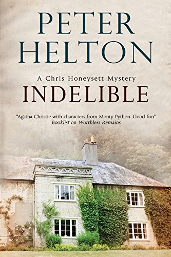 Indelible: An English murder mystery set around: Peter Helton