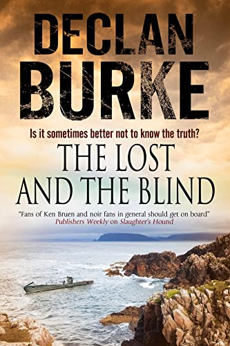9780727884640: Lost and the Blind, The: A contemporary thriller set in rural Ireland