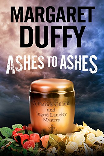 9780727884824: Ashes to Ashes: A Gillard and Langley Mystery