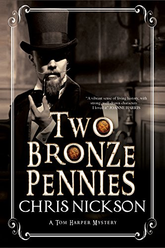 9780727884916: Two Bronze Pennies: A police procedural set in late 19th Century England (A Det. Insp. Tom Harper Mystery)
