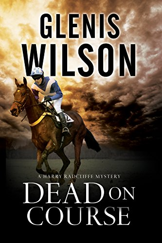 9780727885449: Dead on Course: A contemporary horse racing mystery (A Harry Radcliffe Mystery)