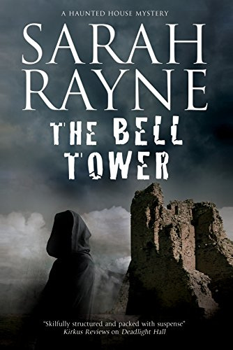 The Bell Tower: A haunted house mystery (A Nell West and Michael Flint Haunted House Story): Sarah ...