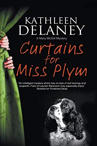 9780727885746: Curtains for Miss Plym: A canine mystery (A Mary McGill Canine Mystery)
