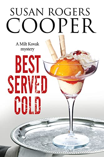 9780727886699: Best Served Cold: A small town Police Procedural set in Oklahoma (A Milt Kovak Mystery)