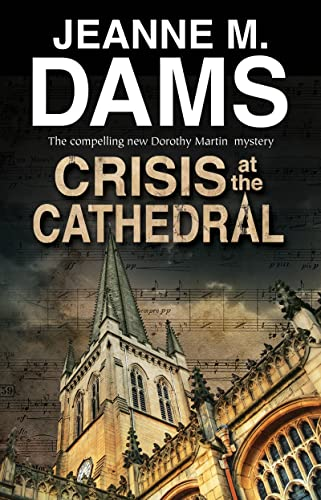 9780727887641: Crisis at the Cathedral (A Dorothy Martin Mystery)