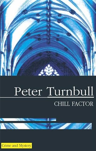 9780727891471: Chill Factor (Hennessey and Yellich Mysteries)