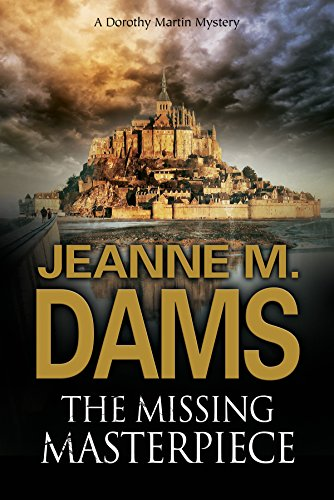 The Missing Masterpiece (Dorothy Martin Mystery): Dams, Jeanne M.