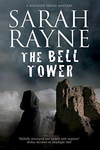 9780727894656: Bell Tower, The: A haunted house mystery (A Nell West and Michael Flint Haunted House Story)