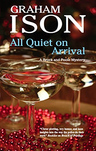9780727896063: All Quiet on Arrival (A Brock and Poole Mystery)