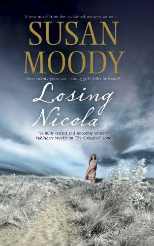 Losing Nicola: Moody, Susan