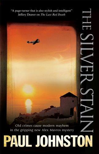 The Silver Stain (An Alex Mavros Mystery): Johnston, Paul