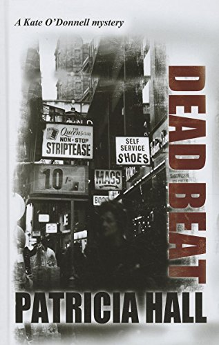 Dead Beat (A Kate O'Donnell Mystery): Hall, Patricia