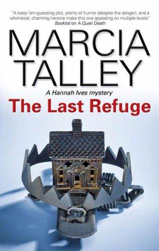 9780727896438: Last Refuge (A Hannah Ives Mystery)