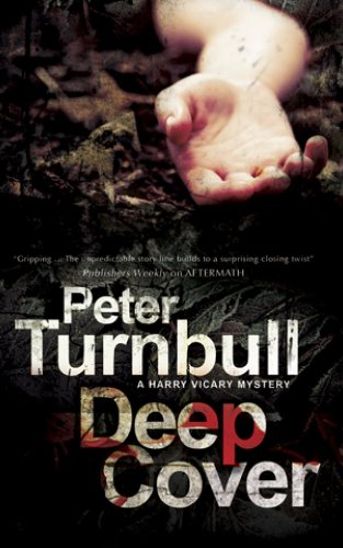 Deep Cover (A Harry Vicary Mystery): Turnbull, Peter