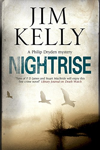 Nightrise (A Philip Dryden Mystery): Kelly, Jim