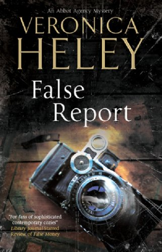 9780727897114: False Report (Abbot Agency Mystery)