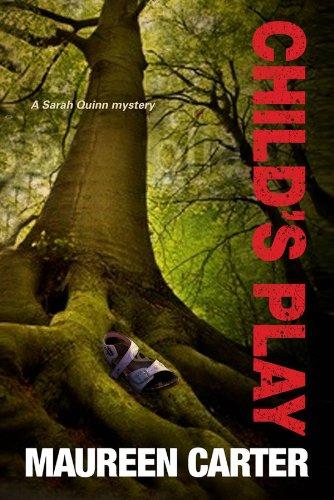 Child's Play (A Sarah Quinn Mystery): Carter, Maureen