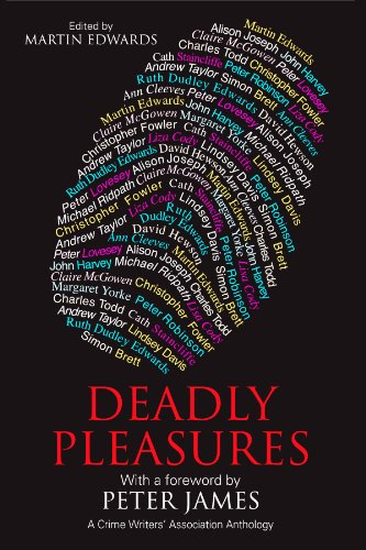 9780727897473: Deadly Pleasures (Crime Writers' Association Anthology)