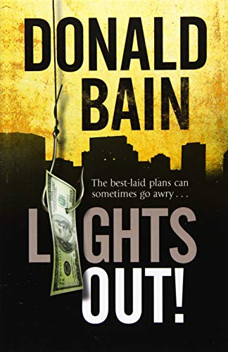 9780727897572: Lights Out!: A heist thriller involving the Mafia