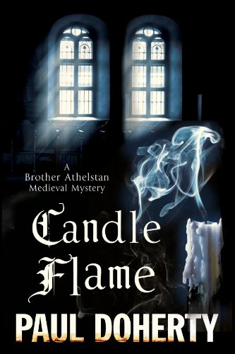 Candle Flame: A novel of Mediaeval London featuring Brother Athelstan (A Brother Athelstan Medieval...