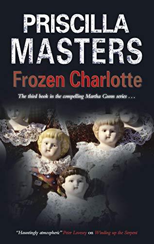 9780727898258: Frozen Charlotte (A Martha Gunn Mystery)