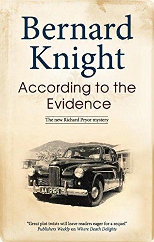 According to the Evidence (Richard Pryor Mysteries): Knight, Bernard
