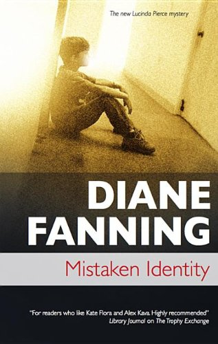 Mistaken Identity (Lucinda Pierce) (0727898779) by Fanning, Diane