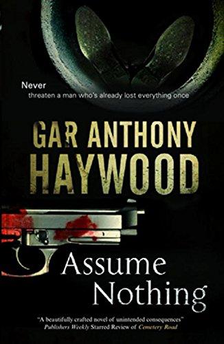 Assume Nothing: Haywood, Gar Anthony