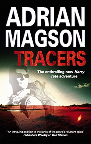 Tracers (A Harry Tate Thriller): Magson, Adrian
