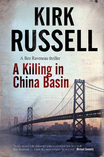 9780727899767: A Killing in China Basin (A Ben Raveneau Mystery)