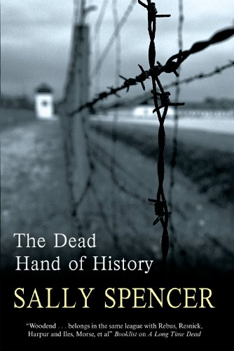 The Dead Hand of History (A Monika Paniatowski Mystery): Spencer, Sally