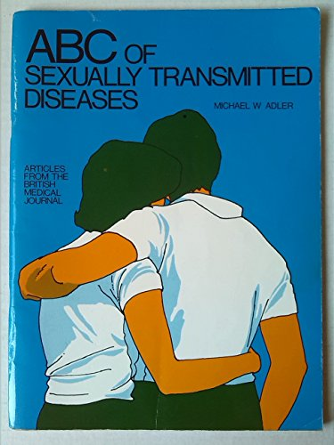 ABC of Sexually Transmitted Diseases: Alder, Michael W