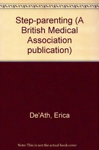 9780727902054: Step-parenting (A British Medical Association publication)