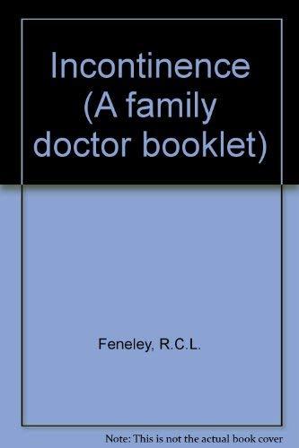 Incontinence: Feneley, R. C. L.; Malone Lee, J. G.; Stanton, Stuart L.