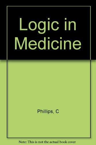 9780727902177: Logic in Medicine