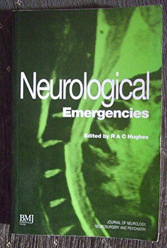 Neurological Emergencies: HUGHES, R.A.C