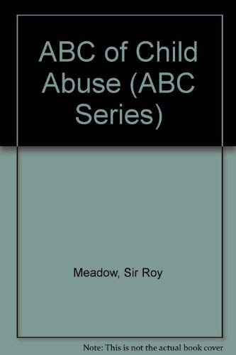 ABC of Child Abuse: Meadow, Roy (ed.)