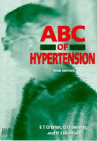 ABC of Hypertension: O'Brien, Eoin; Beevers, D. Gareth; Marshall, Howard J.