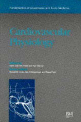 9780727907813: Cardiovascular Physiology (Fundamentals of Anaesthesia & Acute Medicine)