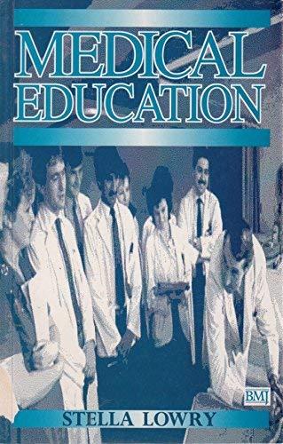 9780727907899: Medical Education (British Medical Journal)