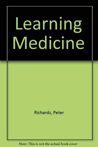 Learning Medicine 1994: RICHARDS, Peter