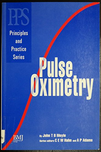 9780727908315: Pulse Oximetry (Principles & Practice in Anaesthesia S.)