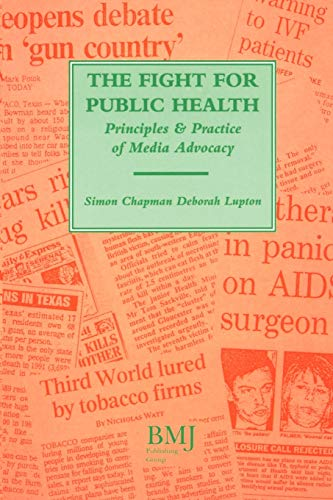 9780727908490: Fight for Public Health: Principles & Practice of Media Advocacy: Principles and Practice of Media Advocacy