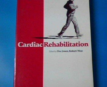 Cardiac Rehabilitation: Jones, Dee; West, Robert.