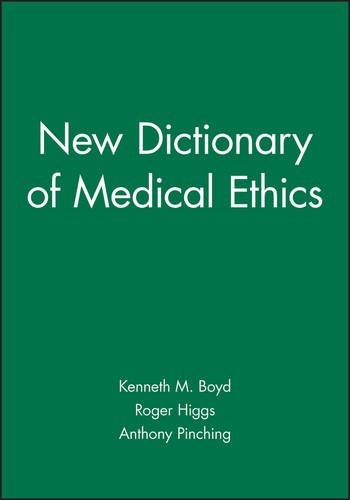 9780727910011: New Dictionary of Medical Ethics