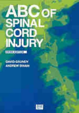 9780727910493: ABC of Spinal Cord Injury (ABC Series)