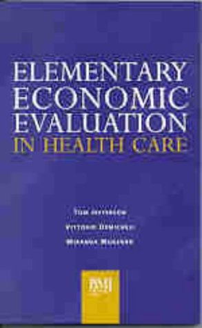 9780727910745: Elementary Economic Evaluation in Health Care